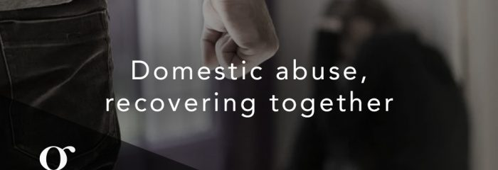 """Domestic abuse, recovering together""- More support to councils following introduction of the domestic abuse bill"